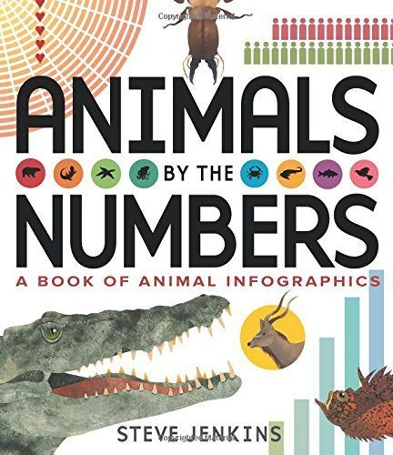 Animals by the Numbers: A Book of Infographics