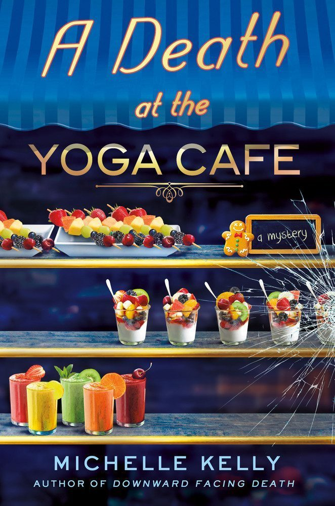 A Death at the Yoga Café: A Mystery