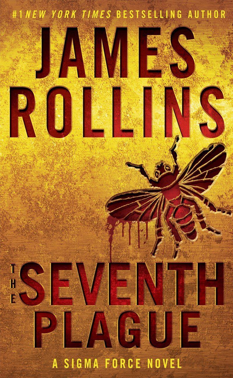 The Seventh Plague: A Sigma Force Novel