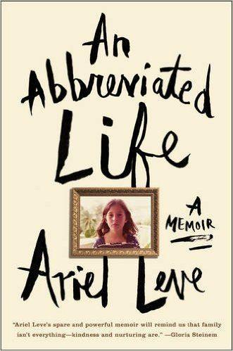An Abbreviated Life:A Memoir