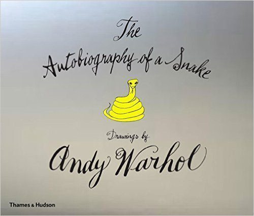 The Autobiography of a Snake: Drawings by Andy Warhol