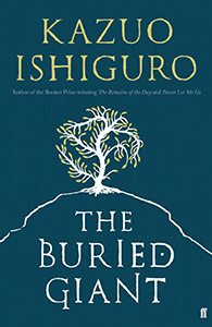 The Buried Giant: A Novel