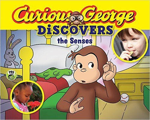Curious George Discovers the Senses (science storybook)