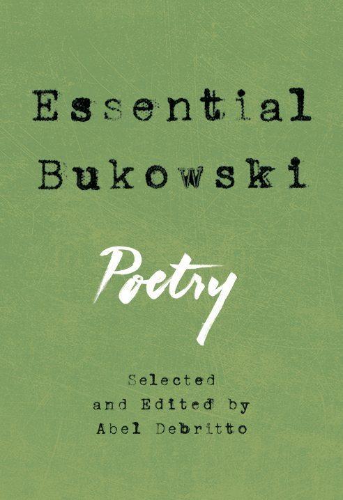 Essential Bukowski:Poetry