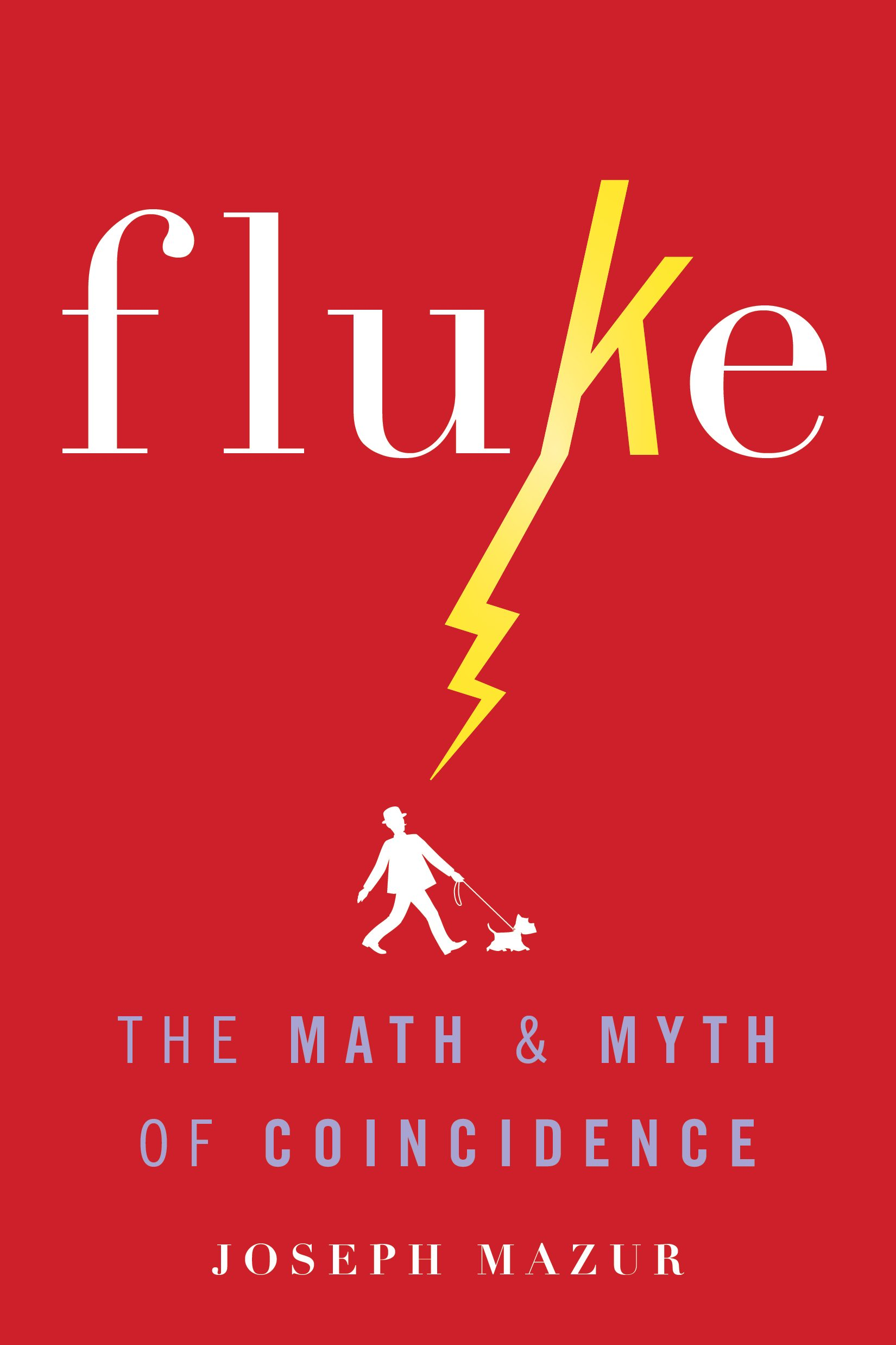 Fluke: The Math and Myth of Coincidence