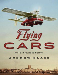 Flying Cars: The True Story