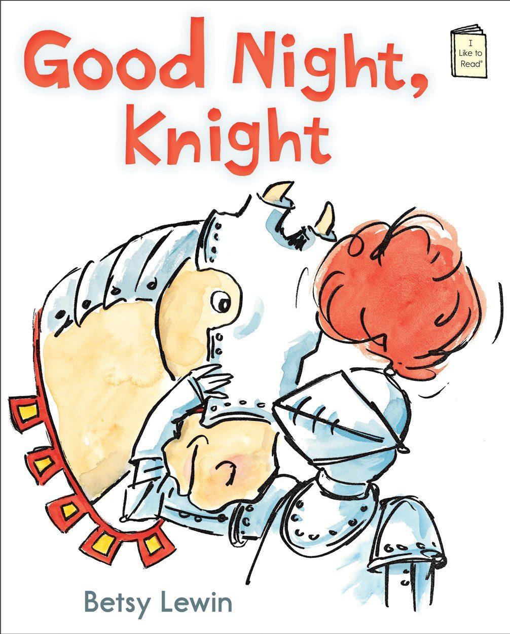 Good Night, Knight (I Like to Read)