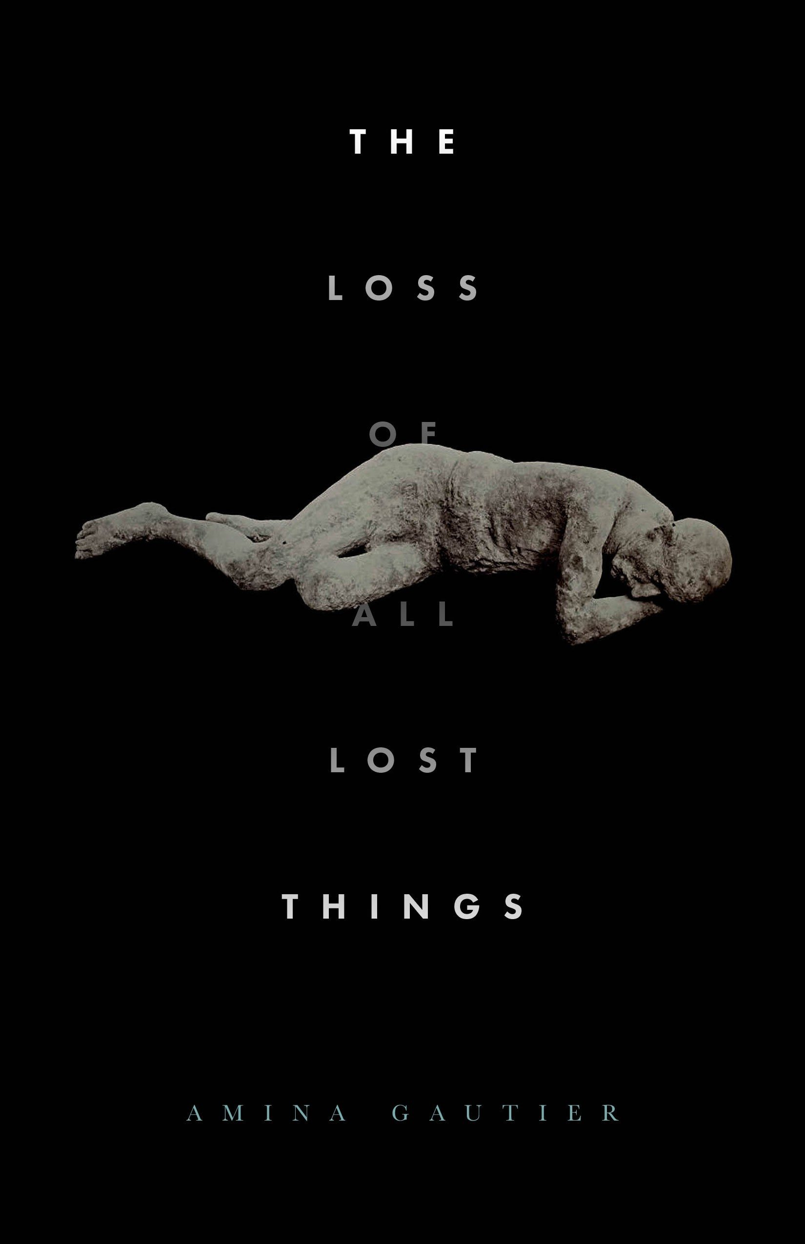 The Loss of All Lost Things