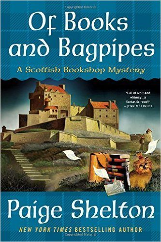 Of Books and Bagpipes: A Scottish Bookshop Mystery