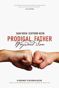 Prodigal Father Wayward Son: A Roadmap to Reconciliation