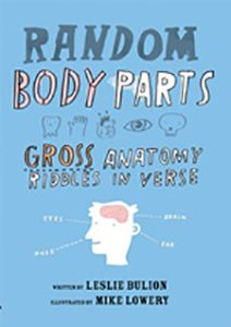 Random Body Parts: Gross Anatomy Riddles in Verse