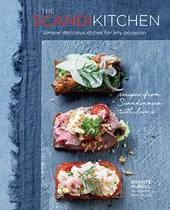 Scandi Kitchen: Simple, delicious Scandinavian dishes for any occasion