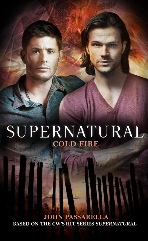Supernatural - Cold Fire (Supernatural)