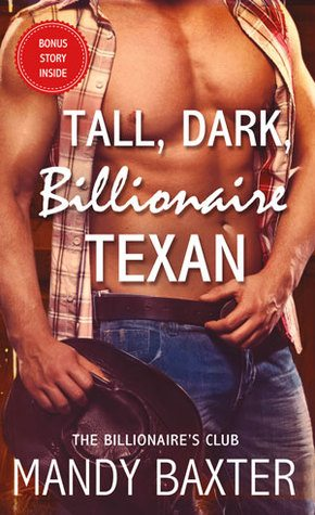 Tall, Dark, Billionaire Texan: The Billionaire's Club