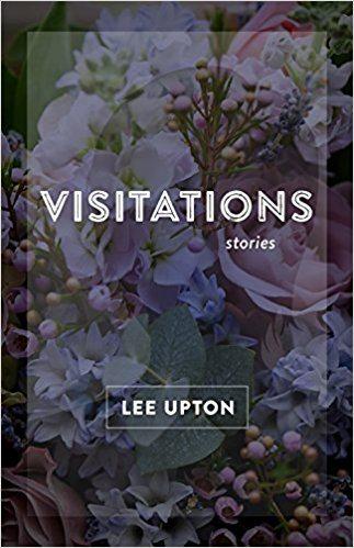 Visitations: Stories