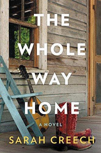 The Whole Way Home: A Novel